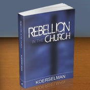 Rebellion in the Church